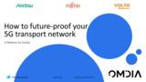 将来を見据えた5Gモバイルトランスポート保証方法(協業ウェビナ、英語版)